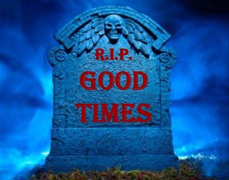 RIP Good Times